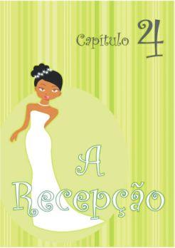 Capítulo 4 - A Recepção
